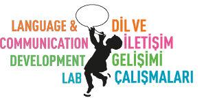 Dil ve İletişim Gelişimi Çalışmaları
